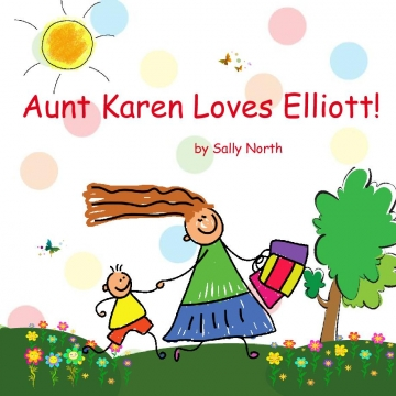 Aunt Karen Loves Elliott!