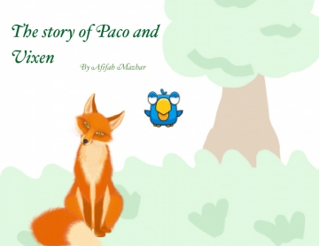 Paco and Vixen's Amazing Story