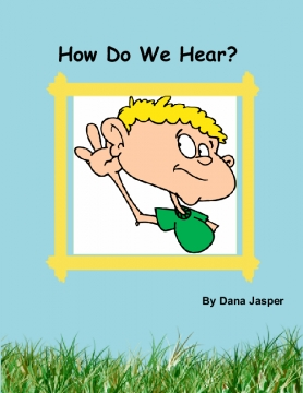 How Do We Hear?