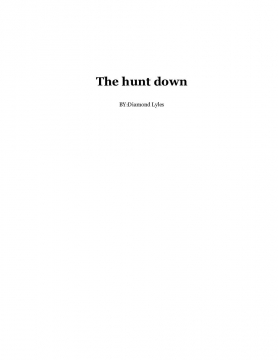The hunt down