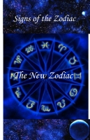 Signs of the Zodiac: Book One