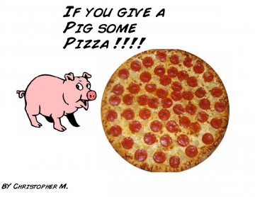If you give a pig a pie