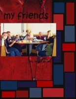 my friends
