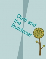 dudi and the bulldozer