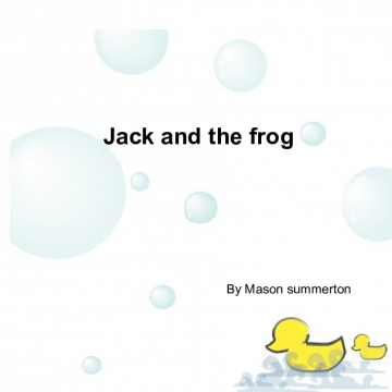 Jack & the frog