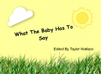 wHAT tHE bABY hAS tO sAY