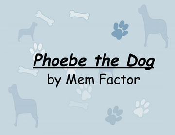 Phoebe The Dog