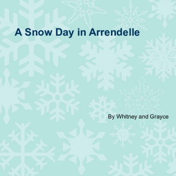 A Snow Day in Arrendelle