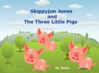 Skippyjon Jones and the Three Little Pigs