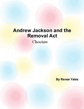 Andrew Jackson and the Removal Act