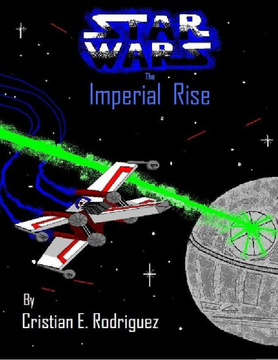 Star Wars- The Imperial Rise