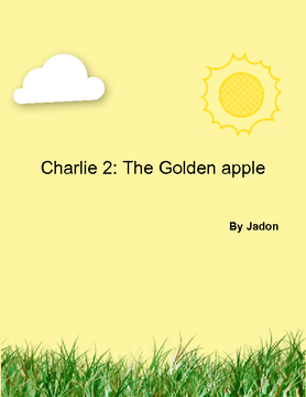 Charlie & the golden apple