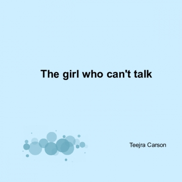 The girl who can't talk