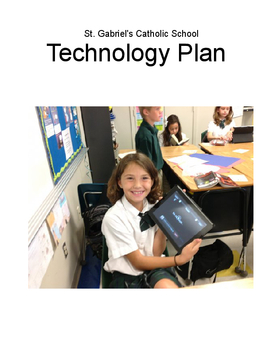 St. Gabriel's Catholic School Technology Plan