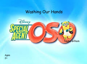 Special Agent Oso: Washing Hands