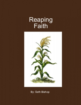 Reaping Faith
