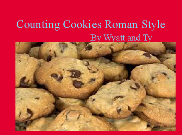 Counting Cookies Roman Style