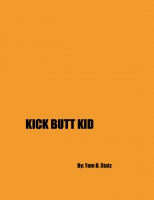 Kick Butt Kid