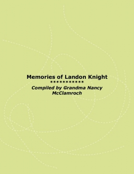 Memories of Landon Knight