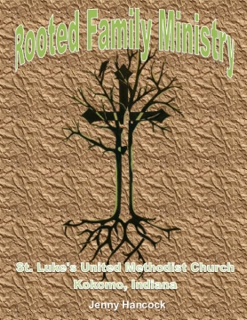 Rooted Family Ministry