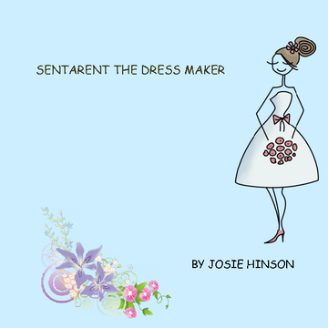 SENTARENT THE DRESS MAKER