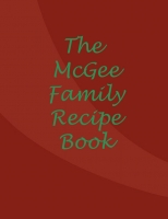 The McGee Family Recipe Book