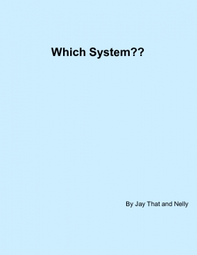 Which System?