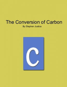 The Conversion of Carbon