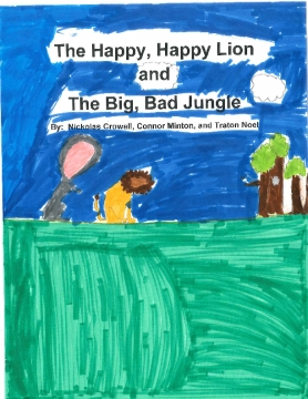 The Happy, Happy, Lion and The big, Bad Jungle