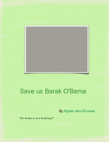 Save us Barak O'Bama