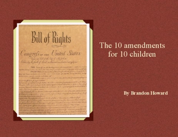 The 10 Amendments for 10 Children