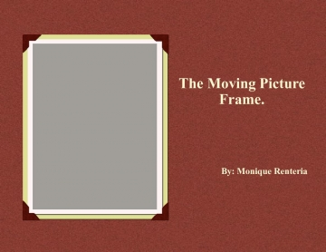 The Moving Picture Frame