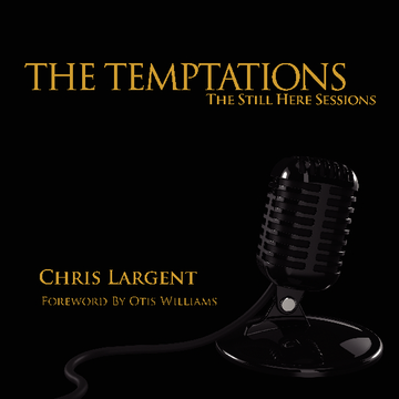 The Temptations: The Still Here Sessions