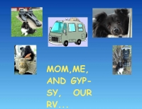 MOM,ME AND OUR RV...