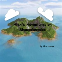 Alex's Adventures on Shongalangaloo