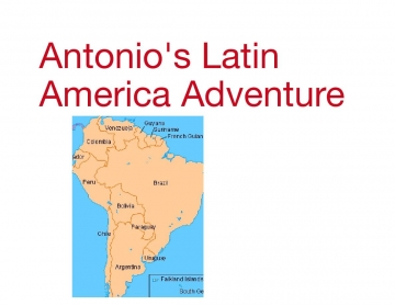 Antonio's Awesome Adventure