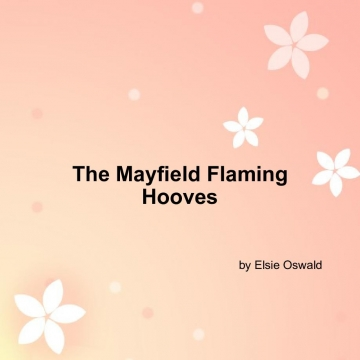 The Mayfield Flaming Hooves
