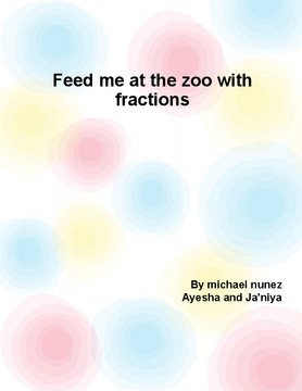 Feed me at the zoo with fractions