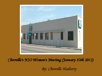 Cherrelle's NSO Women's Meeting (January 10th 2012)