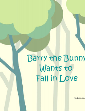 Barry the Bunny Wants to Fall in Love