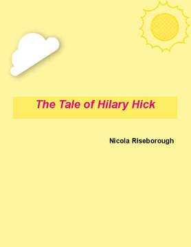 The tale of Hilary Hick