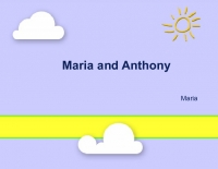Maria and Anthony