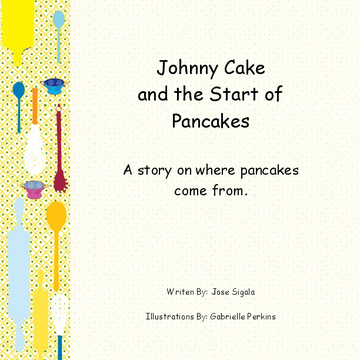 Johnny Cake and the Start of Pancakes