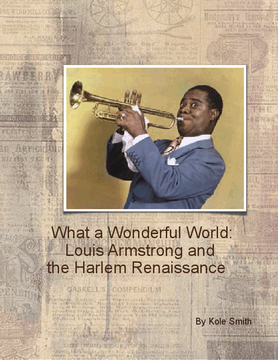 What a Wonderful World: Louis Armstrong and The Harlem Renaissance