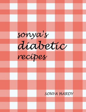SONYA'S DIABETIC COOK BOOK