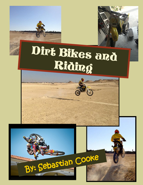 Dirt bikes and Riding
