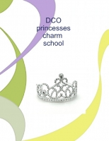 DCO princess charm school