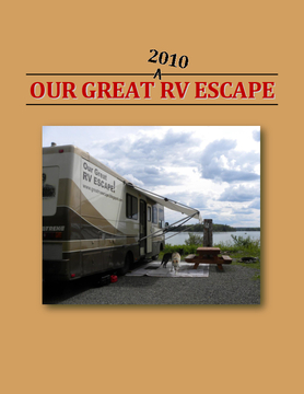 Our Great 2010 RV Escape