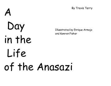 A Day in the Life of the Anasazi