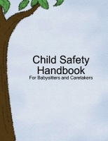 Child Safety Handbook: What You Need to Know